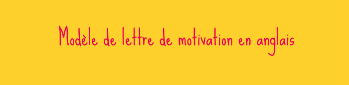 lettre de motivation en anglais gratuite